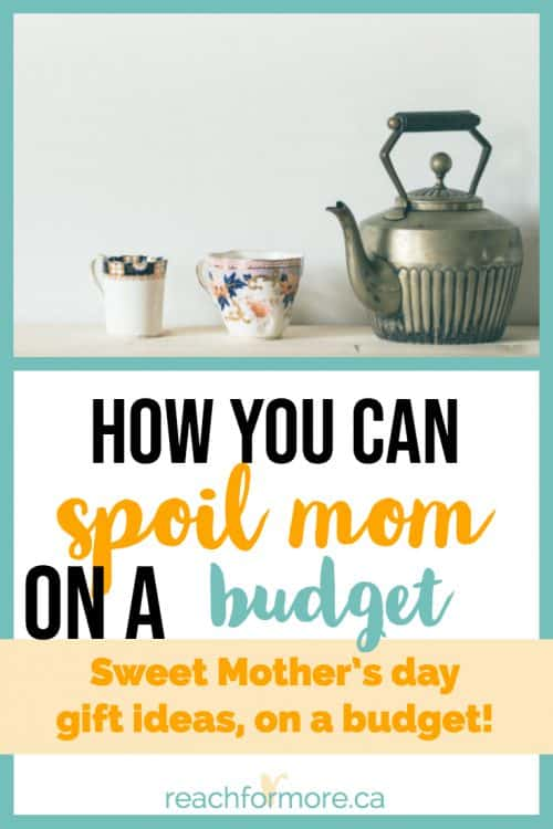 Mother's Day gifts on a budget