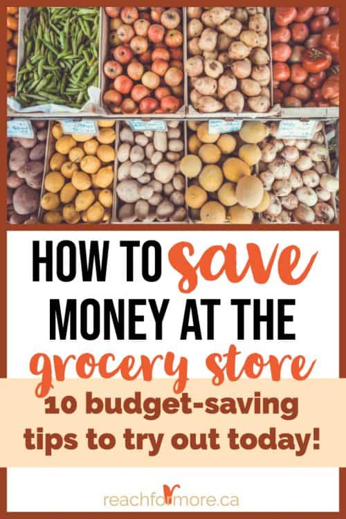 save money at the grocery store - strategies for frugal, debt-free living