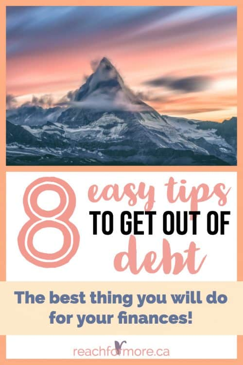 8 easy tips to get out of debt and change your life forever