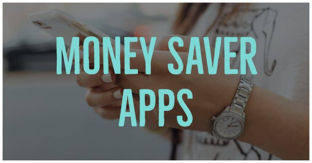 Apps to help you save money!   ABCs of Intentional Finance - A is for Apps