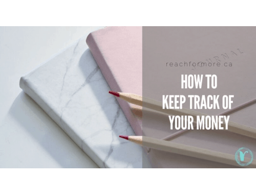 How to keep track of your money - and make it work for you! From bullet journals to online trackers - check out all the great ways you can keep track of your money!