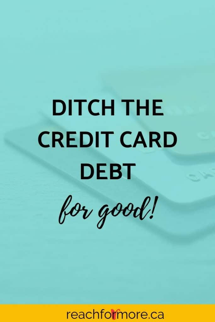 How to get out of credit card debt and break the cycle for good!