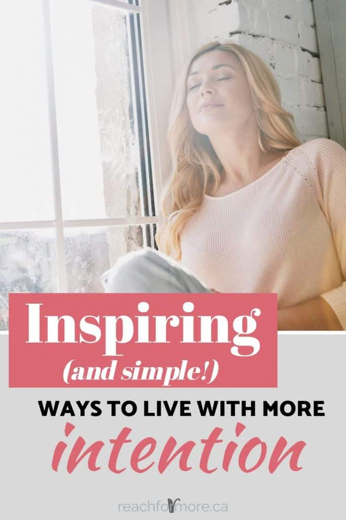Learn how to live life on PURPOSE! These inspiring (and simple) strategies will help you focus on intentional living so life doesn't just pass you by!
