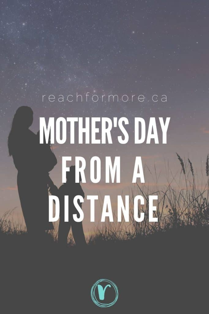 Mother's Day from a distance - How to celebrate mother's day during quarantine