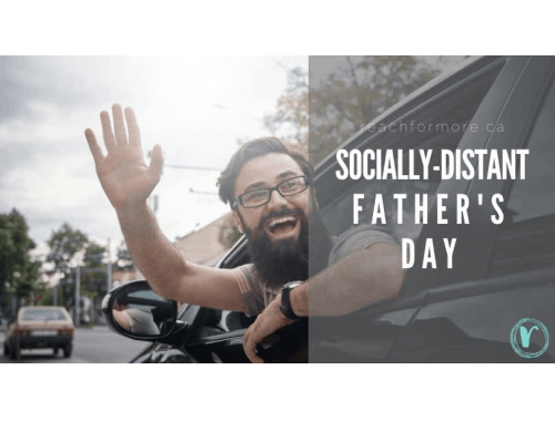 Celebrate a Socially-distant father's day! June 2020 - father's day & social distancing quarantine COVID
