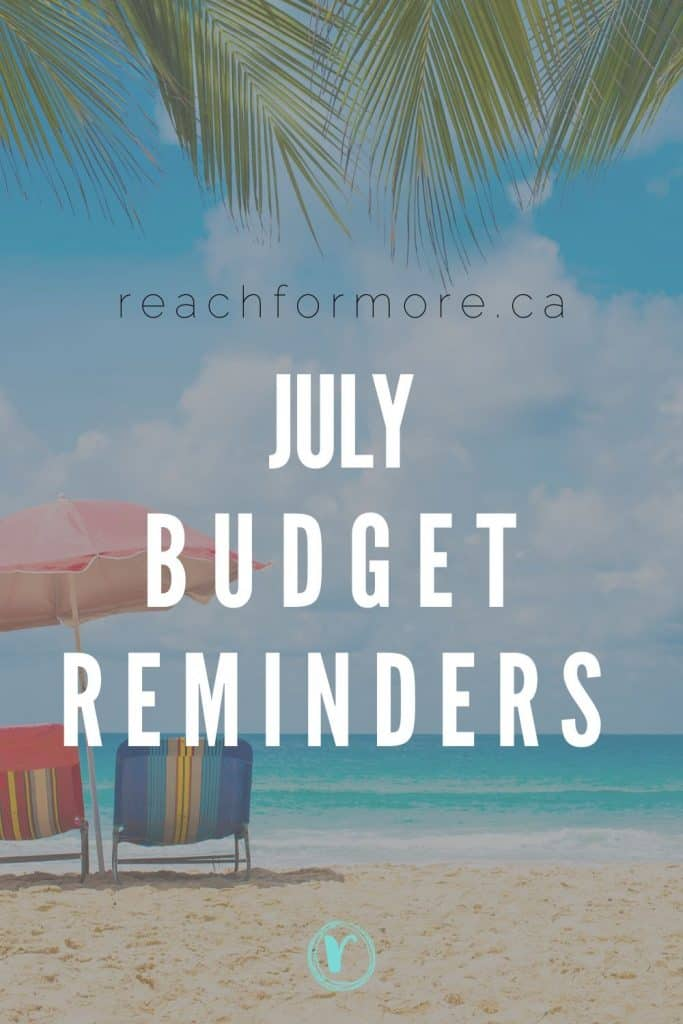 July Budget Reminders