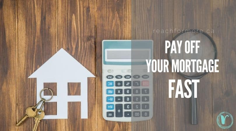 9 steps to pay your mortgage off fast